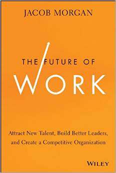 Jacob Morgan: The Future of Work